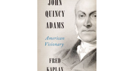 'John Quincy Adams': often forgotten yet highly distinguished