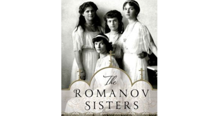 'The Romanov Sisters' examines the lives of the royal siblings before their early deaths