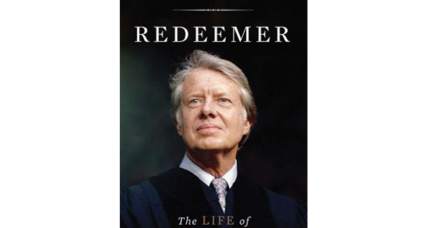 'Redeemer: The Life of Jimmy Carter' makes religion central to Carter's 1980 defeat
