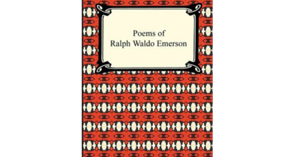 Reader recommendation: Poems of Ralph Waldo Emerson