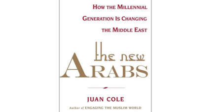 'The New Arabs' asks: Who is remaking the Middle East?