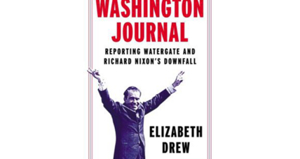 'Washington Journal' transports readers to the strange tumult of Watergate