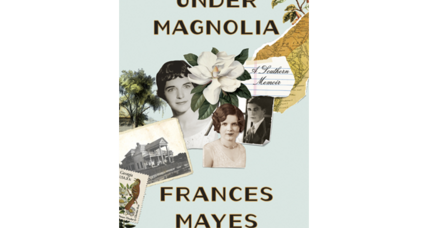 'Under Magnolia' follows Frances Mayes back to her roots in small-town Georgia