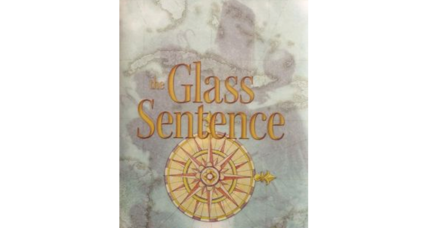 'The Glass Sentence': The next children's book you'll be hearing about