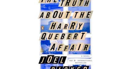 'The Truth About the Harry Quebert Affair': How is the European hit translating in America?