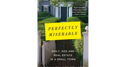 'Perfectly Miserable' is a bittersweet look at author Sarah Payne Stuart's New England hometown