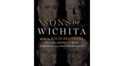 'Sons of Wichita' is a rollicking, revealing look at the powerful Koch brothers