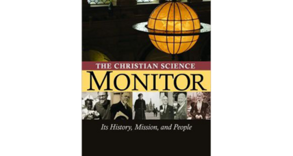 Reader recommendation: The Christian Science Monitor