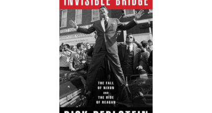 'The Invisible Bridge' argues that Reagan succeeded by tapping into voter nostalgia