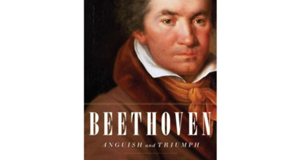'Beethoven: Anguish and Triumph' is a remarkable portrait of a human being that goes beyond the myth