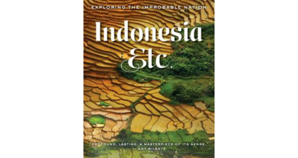 'Indonesia, Etc.' draws a skillful portrait of a complex nation