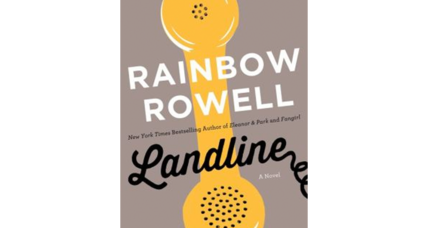 Author Rainbow Rowell returns to adult fiction with 'Landline'