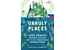 'Unruly Places' finds our planet's clandestine, mismapped, abandoned, or repurposed places