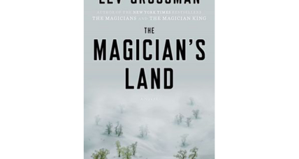 'The Magician's Land' brings Lev Grossman's 'Magician's Trilogy' series to an enchanting conclusion