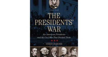 'The Presidents War' author Chris DeRose tells how five ex-presidents nagged and cajoled Abraham Lincoln about the Civil War