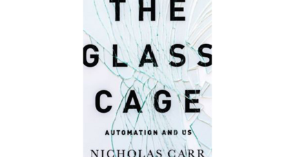 'The Glass Cage' asks: Will automation rob us of our skills?