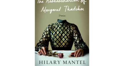 'The Assassination of Margaret Thatcher': Hilary Mantel draws controversy for new short story