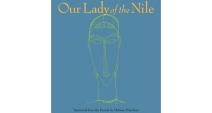 'Our Lady of the Nile,' a novel set in Rwanda before the 1994 genocide, has an air of foreboding and urgency