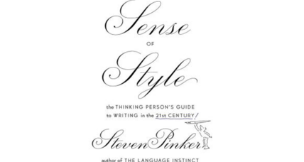 'The Sense of Style' argues for writing that is direct, economical, and precise