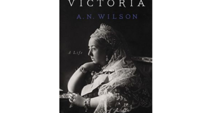 'Victoria: A Life' illustrates the remarkable power of a single personality