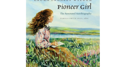'Pioneer Girl' tells the true story behind the 'Little House on the Prairie' books