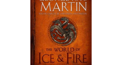 'A World of Ice & Fire' delves into the world of 'Game of Thrones'