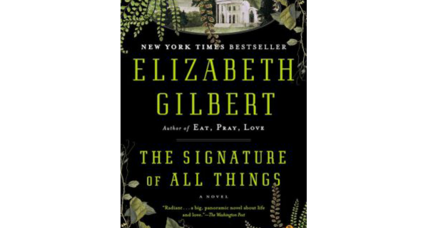 Reader recommendation: The Signature of All Things