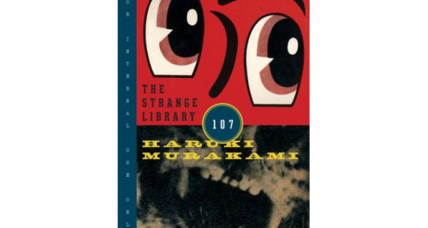 'The Strange Library' is a kid's book, despite Murakami's reliance on allegories, semiotics, parables, and more