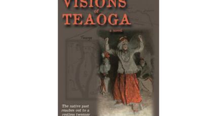 """Visions of Teaoga"" spins native American history into a likable story for middle-grade readers"
