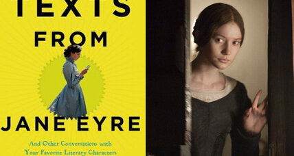 'Texts from Jane Eyre': What would literary characters say if they had cell phones?
