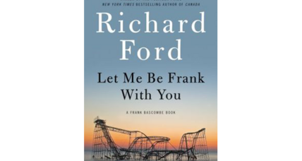 'Let Me Be Frank with You' returns to Richard Ford's best known protagonist