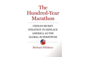 The Hundred-Year Marathon: Chinas Secret Strategy to Replace America as the Global Superpower