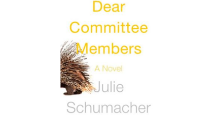 'Dear Committee Members' is called one of the best and funniest novels of the year