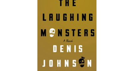 'The Laughing Monsters' explores the lies men tell – and the penalties they incur