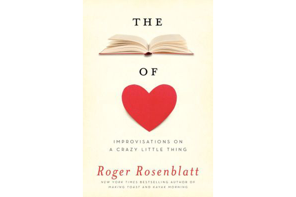the book of love is roger rosenblatt s mediation on affection in  the book of love improvisations on a crazy little thing by roger rosenblatt ecco harpercollins