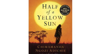 Reader recommendation: Half of a Yellow Sun