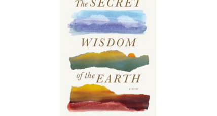 'The Secret Wisdom of the Earth' lives up to its hype and then some