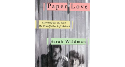 'Paper Love' tracks a journalist's search for the girl her grandfather lost to the Holocaust