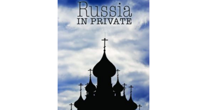 Reader recommendation: Russia in Private