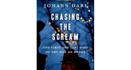 'Chasing the Scream' poses provocative questions about America's 'war on drugs'