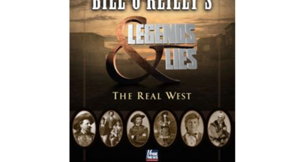 Bill O'Reilly will explore 'the Real West' in a new project