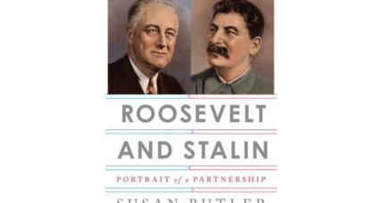 'Roosevelt and Stalin' details the surprisingly warm relationship of an unlikely duo