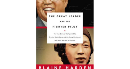 'The Great Leader and the Fighter Pilot' presents a riveting slice of North Korean history