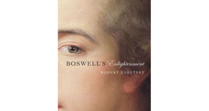 'Boswell's Enlightenment' posits the bold and bawdy James Boswell as an avatar of his era