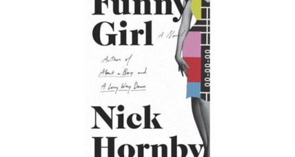 'Funny Girl' by Nick Hornby recreates 1960s London with warmth and generosity