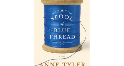 Anne Tyler's 'A Spool of Blue Thread' divides critics