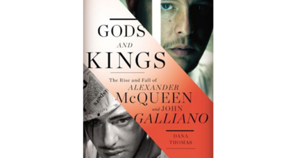 'Gods and Kings' chronicles the rise and fall of fashion icons Alexander McQueen and John Galliano