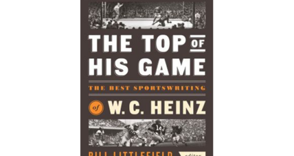 'The Top of His Game' showcases the remarkable career of sports writer W.C. Heinz