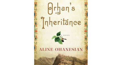 'Orhan's Inheritance' cleverly intertwines first love, ancient betrayal, secrets, and war crimes