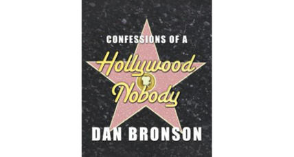 Reader recommendation: ​Confessions of a Hollywood Nobody